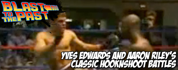 Blast To The Past: Yves Edwards and Aaron Riley's classic HooknShoot battles