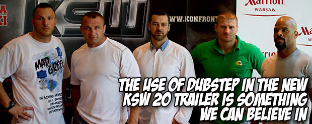 The use of dubstep in the new KSW 20 trailer is something we can believe in