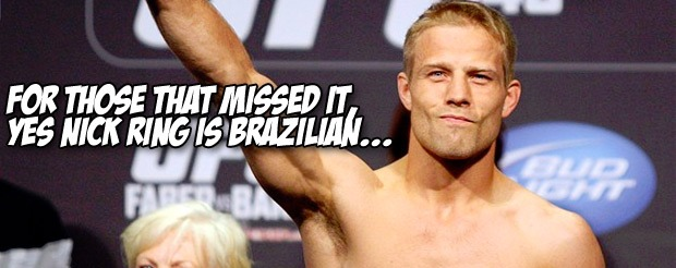 For those that missed it, yes Nick Ring is Brazilian…
