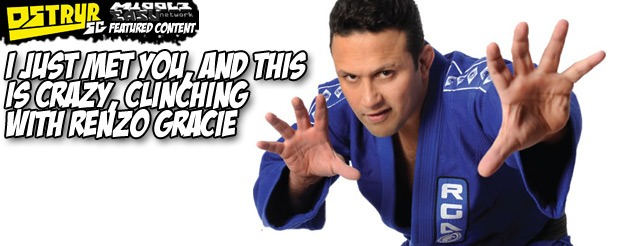 I just met you, and this is crazy, clinching with Renzo Gracie