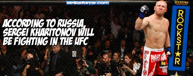 According to Russia, Sergei Kharitonov will be fighting in the UFC