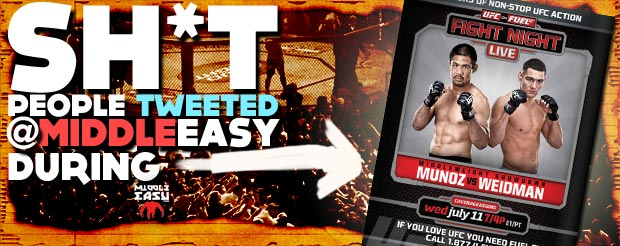 Sh*t people tweeted @MiddleEasy during UFC on Fuel TV: Munoz vs. Weidman
