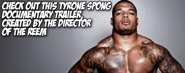 Check out this Tyrone Spong documentary trailer, created by the director of The Reem