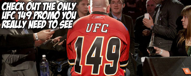 Check out the only UFC 149 promo you really need to see
