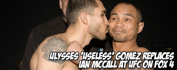 Ulysses 'Useless' Gomez replaces Ian McCall at UFC on FOX 4