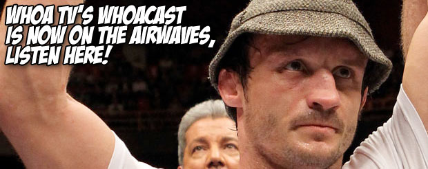 Whoa TV's Whoacast is now on the airwaves, listen here!