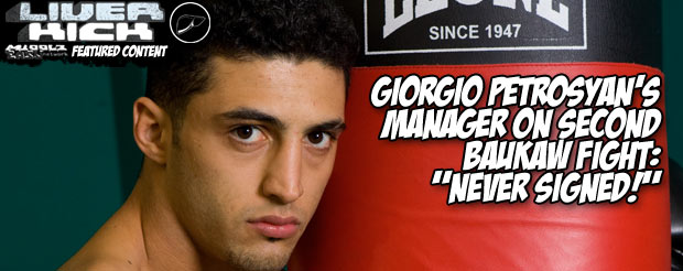 """Giorgio Petrosyan's manager on a second Baukaw fight: """"Never signed!"""""""