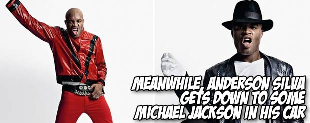 Meanwhile, Anderson Silva gets down to some Michael Jackson in his car