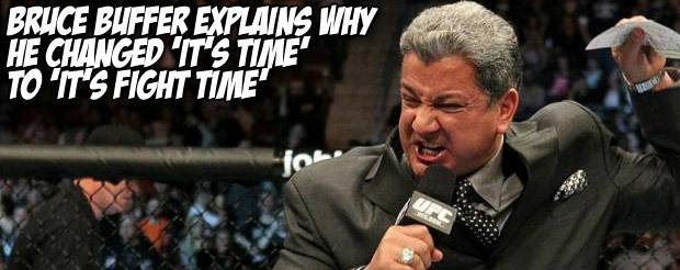 Bruce Buffer explains why he changed 'It's time' to 'It's fight time'