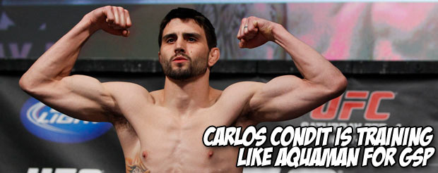 Carlos Condit is training like Aquaman for GSP