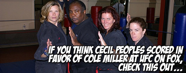 If you think Cecil Peoples scored in favor of Cole Miller at UFC on FOX, check this out