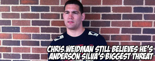 Chris Weidman still believes he's Anderson Silva's biggest threat