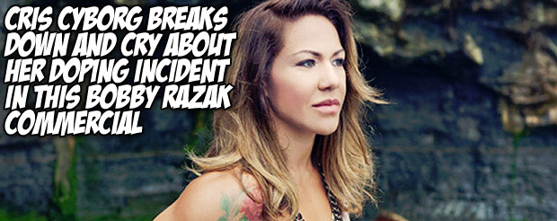 Cris Cyborg breaks down and cry about her doping incident in this Bobby Razak commercial