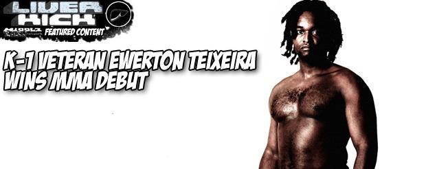 K-1 veteran Ewerton Teixeira wins MMA debut