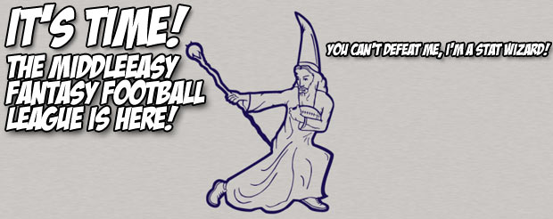 It's time! The MiddleEasy Fantasy Football league is here!