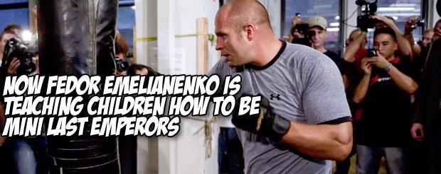 Now Fedor Emelianenko is teaching children how to be mini last emperors