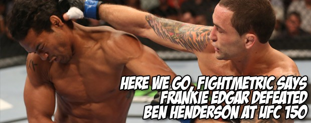 Here we go, FightMetric says Frankie Edgar defeated Ben Henderson at UFC 150