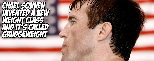 Chael Sonnen invented a new weight class and it's called 'grudge weight'