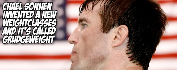Chael Sonnen invented a new weight class and it's called 'grudgeweight'