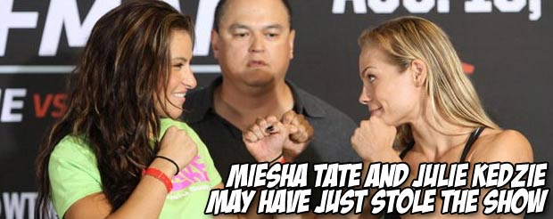 Miesha Tate and Julie Kedzie may have just stole the show