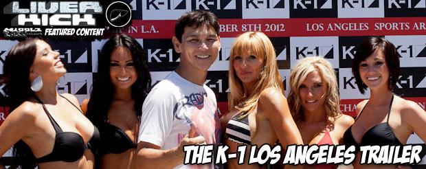 The K-1 Los Angeles trailer