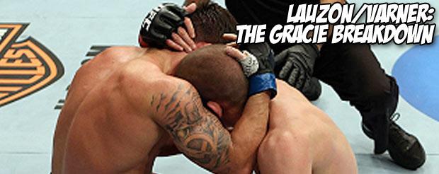 Lauzon/Varner: The Gracie Breakdown