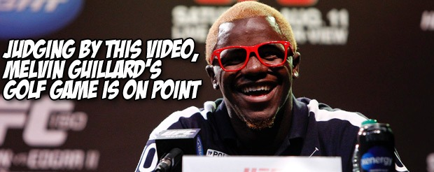 Judging by this video, Melvin Guillard's golf game is on point