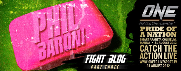 Check out Phil Baroni's FINAL Fight Blog leading up to ONE FC: Pride of a Nation