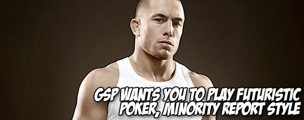 GSP wants you to play futuristic poker, Minority Report style