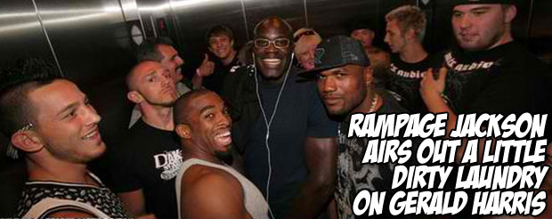 Rampage Jackson airs out a little dirty laundry on Gerald Harris