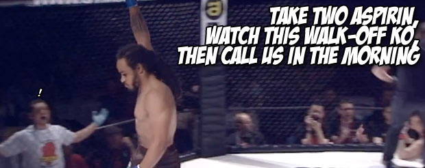 Take two aspirin, watch this walk-off KO, then call us in the morning