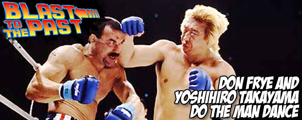 Blast To The Past: Don Frye and Yoshihiro Takayama do the man dance