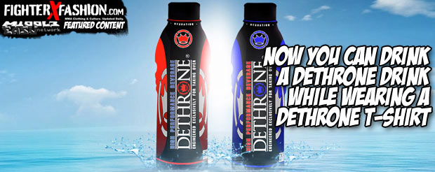 Now you can drink a Dethrone drink while wearing a Dethrone T-shirt