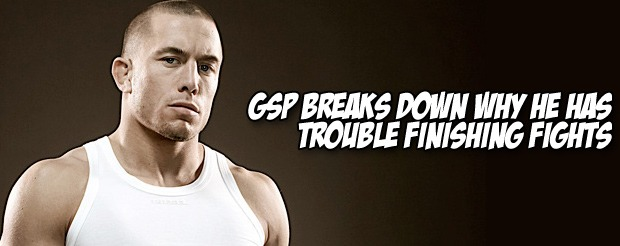 GSP breaks down why he has trouble finishing fights