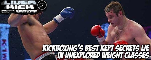 Kickboxing's best kept secrets lie in unexplored weight classes