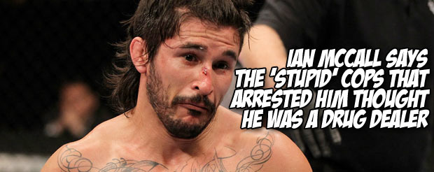 Ian McCall says the 'stupid' cops who arrested him thought he was a drug dealer