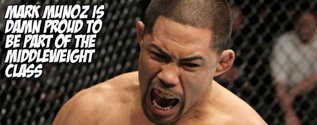 Mark Munoz is damn proud to be part of the middleweight class