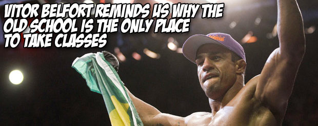 Vitor Belfort reminds us why the old school is the only place to take classes