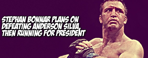 Stephan Bonnar plans on defeating Anderson Silva, then running for president