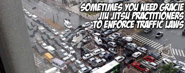 Sometimes you need Gracie Jiu Jitsu practitioners to enforce traffic laws