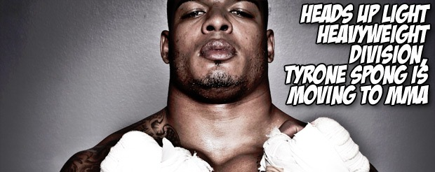 Heads up light heavyweight division, Tyrone Spong is moving to MMA