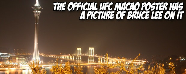 The official UFC Macao poster has a picture of Bruce Lee on it