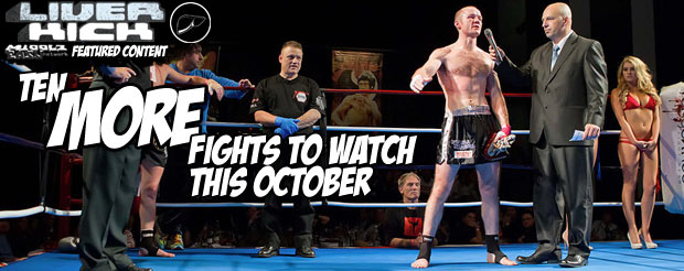 Ten MORE fights to watch this October