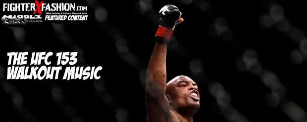 The UFC 153 walkout music