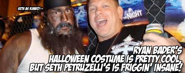 Ryan Bader's Halloween costume is pretty cool, but Seth Petruzelli's is friggin' insane!