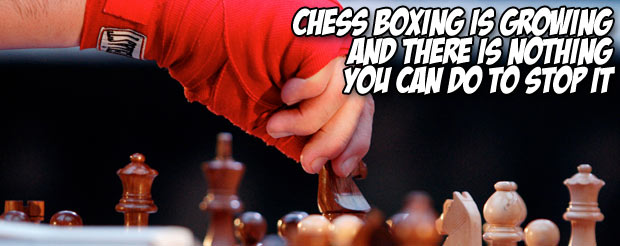 Chess Boxing is growing and there is nothing you can do to stop it