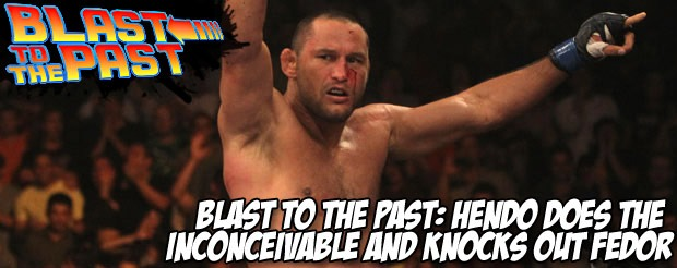 Blast To The Past: Hendo does the inconceivable and knocks out Fedor