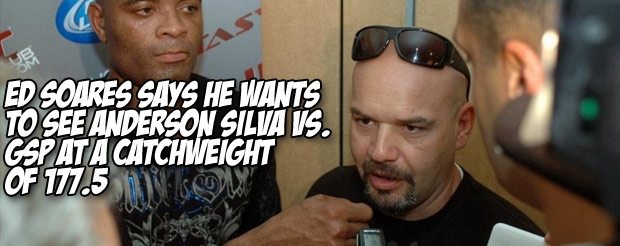 Ed Soares says he wants to see Anderson Silva vs. GSP at a catchweight of 177.5
