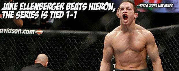 Jake Ellenberger beats Hieron, the series is tied 1-1