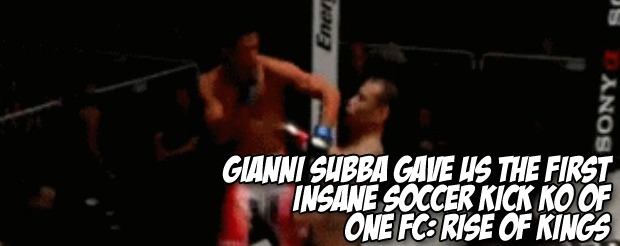 Gianni Subba gave us the first insane soccer kick KO of ONE FC: Rise of Kings